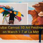 Dubai Canvas 3D Art Festival on March 1-7 at La Mer