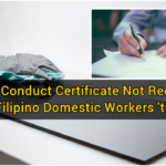 Good Conduct Certificate Not Required from Filipino Domestic Workers 'til June