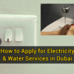 How to Apply for Electricity & Water Services in Dubai