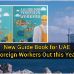New Guide Book for UAE Foreign Workers Out this Year