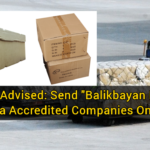 "OFWs Advised: Send ""Balikbayan Boxes"" via Accredited Companies Only"