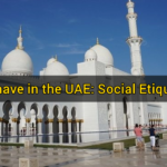 How to Behave in the UAE: Social Etiquette Guide