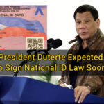 President Duterte Expected to Sign National ID Law Soon