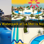 Laguna Waterpark at La Mer is Now Open