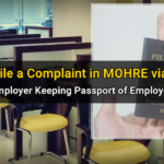 How I Filed a Complaint in MOHRE via Tasheel (Employer Keeping my Passport)