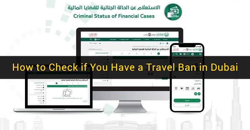 How to Check if You Have a Travel Ban in Dubai | Dubai OFW