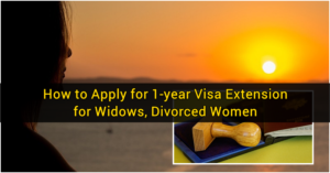 How to Apply for 1-year Visa Extension for Widows, Divorced Women 4