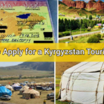 How to Apply for a Kyrgyzstan Tourist Visa in UAE