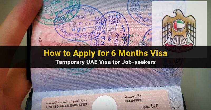 How To Apply For The 6 Months Visa For Uae Job Seekers Dubai Ofw