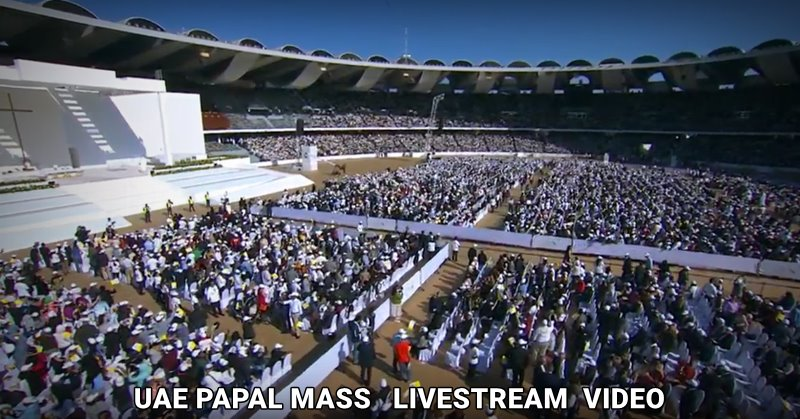 uae papal mass video