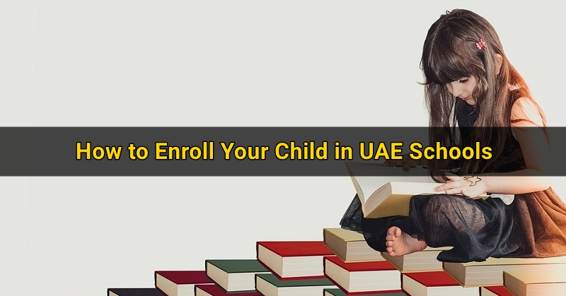 How to Enroll Your Child in UAE Schools 3