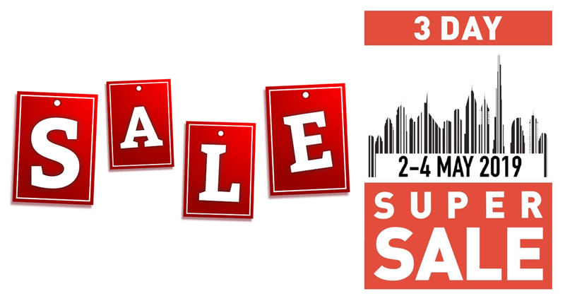 Up to 90% OFF at Dubai Super Sale from May 2 to 4 | Dubai OFW