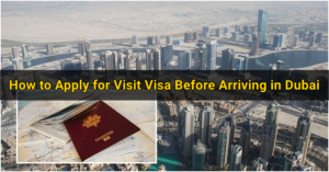 How to Apply for a UAE Visit Visa before Arriving in Dubai