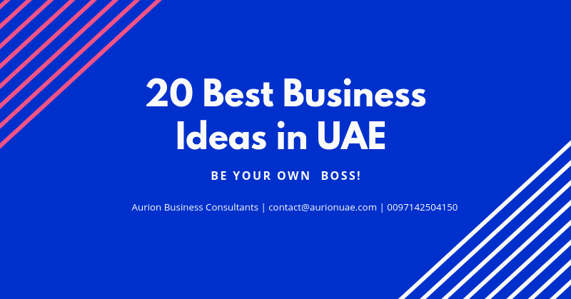 20 Best Business Ideas in UAE