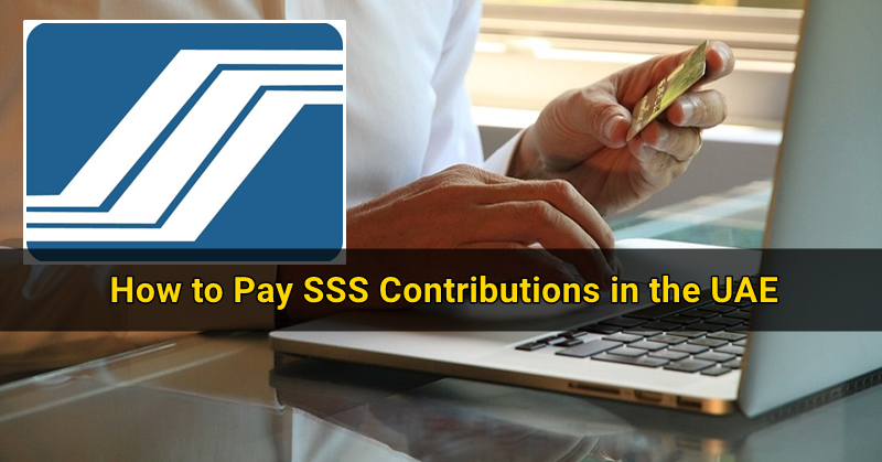 How to Pay SSS Contribution in UAE