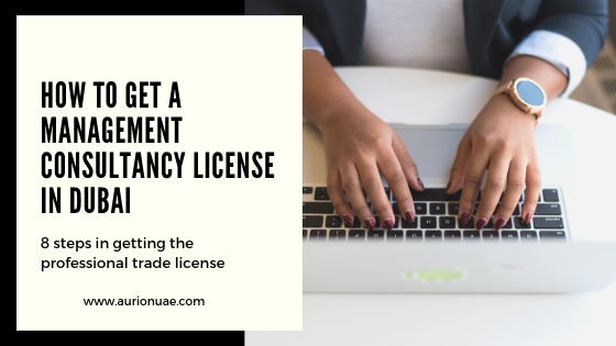 How to get a management consultancy license in Dubai