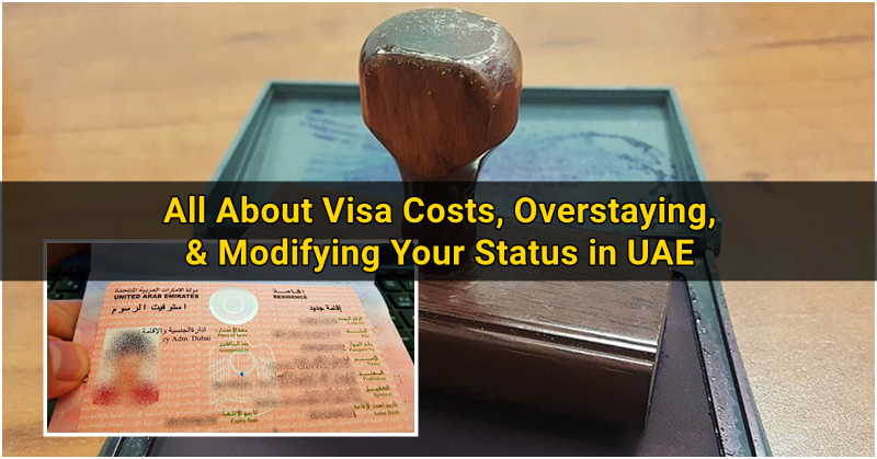 All About Visa Costs, Overstaying, and Modifying Your Status