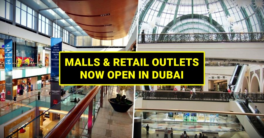 malls in dubai retail outlets now open