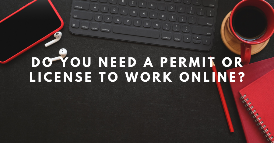 Do you need a permit to work online?